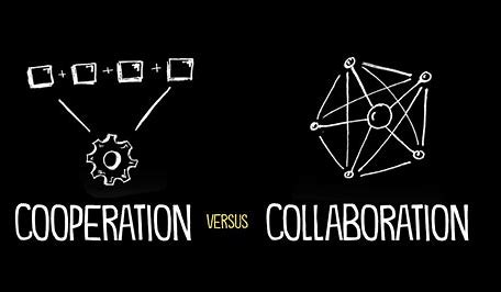 cooperation versus collaboration